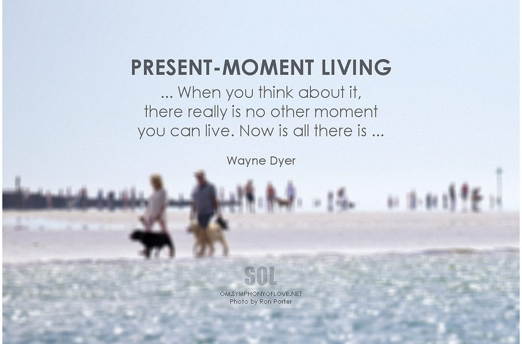 Mindfulness & Being Present in the Moment